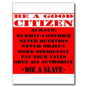 be_a_good_citizen_and_die_a_slave_post_cards